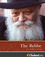 The Rebbe - An Appreciation