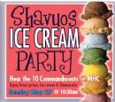 Shavuos Ice Cream Party & 10 Commandments