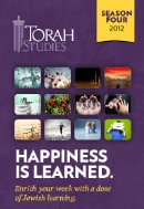 Torah Studies - 5772 -  Season 4