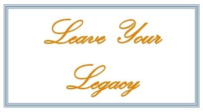 LeaveYourLegacy.jpg