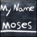 What Was Moses' Real Name?