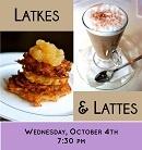 Latkes & Lattes