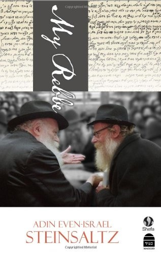 My Rebbe by Steinsaltz