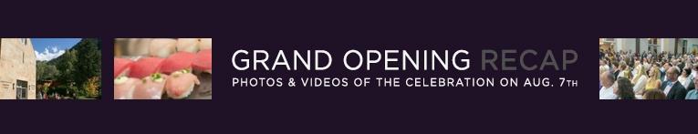 Grand Opening Recap