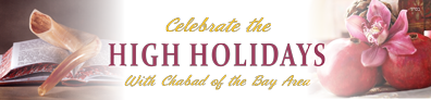 Celebrate the High Holidays with Chabad of the Bay Area