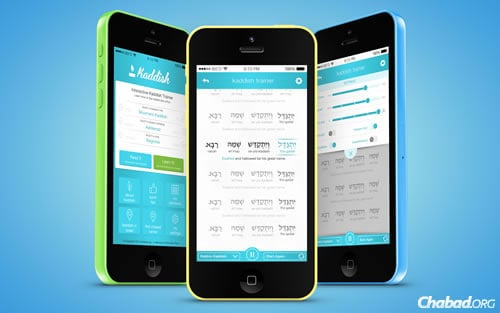 The Kaddish Assistant is a free app from Chabad.org that gently guides the mourner through the process of saying Kaddish and more.