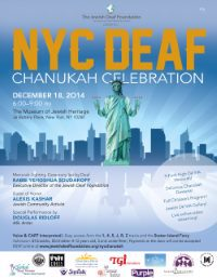 "The invitation to the New York Chanukah event features the Statue of Liberty signing ""Chanukah"" in ASL, with each finger topped by an orange flame."