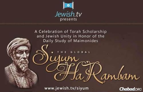 The global Siyum HaRambam will be broadcast live at www.Jewish.tv/siyum.