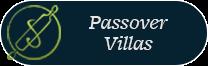 Passover Villas