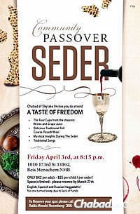 The flier advertising the seder on the first night of the holiday.