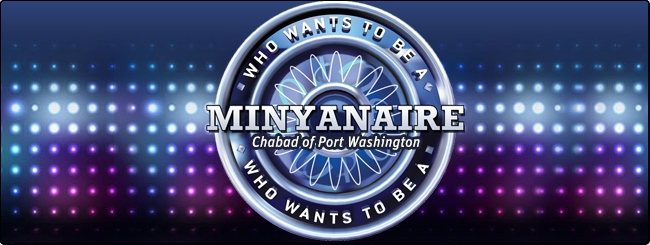 Who wants to be a minyanaire?