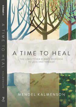 """A Time to Heal"" explores numerous instances throughout the Rebbe's decades of leadership, where he offered insight and consolation to individuals and communities in their greatest moments of need."