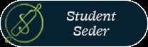 Student Seder