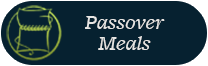 Passover Meals
