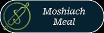 Moshiach Meal