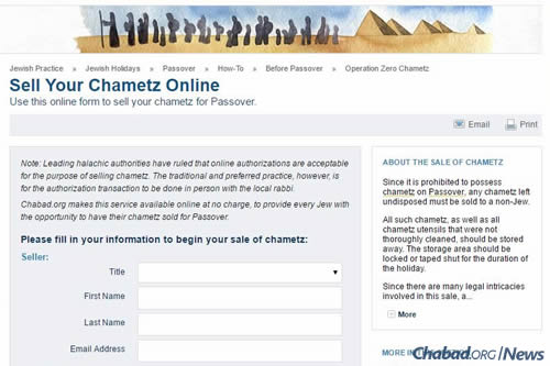 Chabad.org makes it easy to sell one's chametz online.