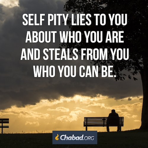 Isnt It Pity Real Problem With Special >> Self Pity Daily Dose Of Wisdom