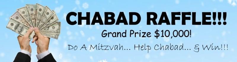 CHABAD RAFFLE: Do a Mitzvah, Help Chabad & WIN!