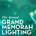 All About the Menorah Lighting