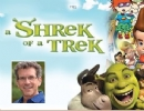 Shrek of a Trek