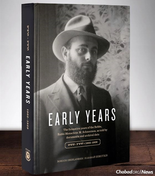 """Early Years"" is a groundbreaking book that uses original documents to detail the youth of the Lubavitcher Rebbe, Rabbi Menachem M. Schneerson, of righteous memory. (Photo: Jewish Educational Media/Early Years)"